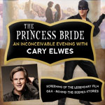 The Princess Bride: An Inconceivable Evening with Cary Elwes is coming to The Pullo Center