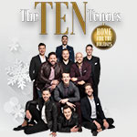 The Ten Tenors bring their Home for the Holidays Tour to The Pullo Center in York