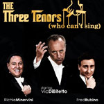 The Three Tenors (who can't sing) are Coming to The Pullo Center