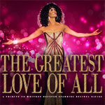 The Greatest Love of All: The Whitney Houston Tribute is coming to The Pullo Center