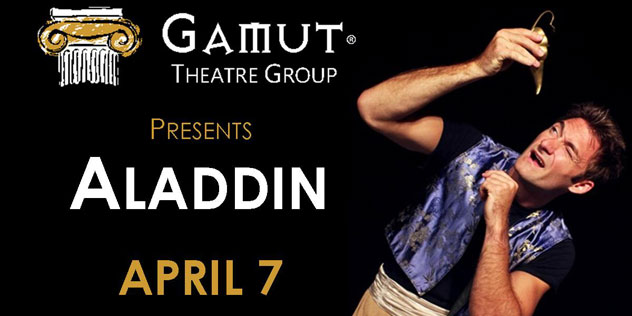 Gamut Theatre Company presents Aladdin