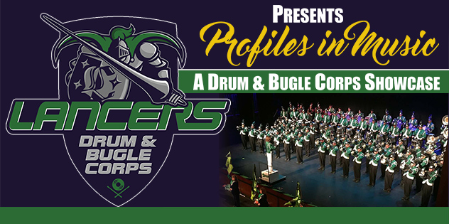 8th Annual Profiles In Music: A Drum and Bugle Corps Showcase